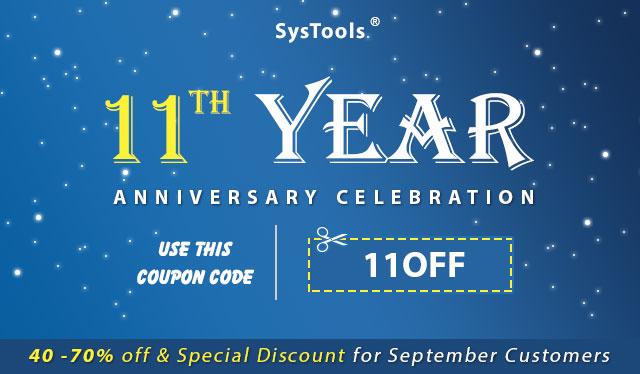 SysTools празднует 11-летие!  Получите сентябрьские специальные скидки и предложения