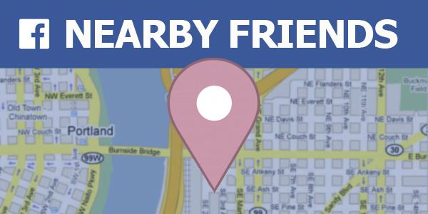 """Следите за своими друзьями с помощью функции """"Рядом с Facebook"""""""
