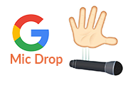 Введение в Gmail Mic Drop