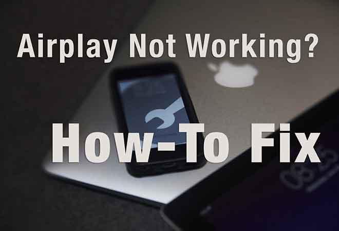 AirPlay не работает?  11 способов исправить