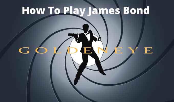 Как играть James Bond Goldeneye на ПК